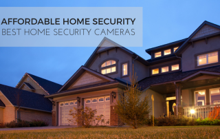 Affordable Home Security | Best Home Security Cameras
