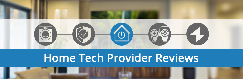 Home Tech Provider Reviews