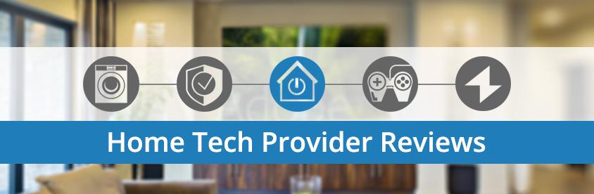 Home Tech Provider Reviews