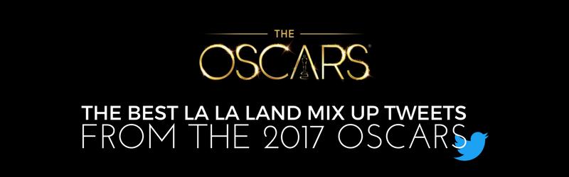 The Best La La Land Mix Up Tweets | Home Tech Scoop
